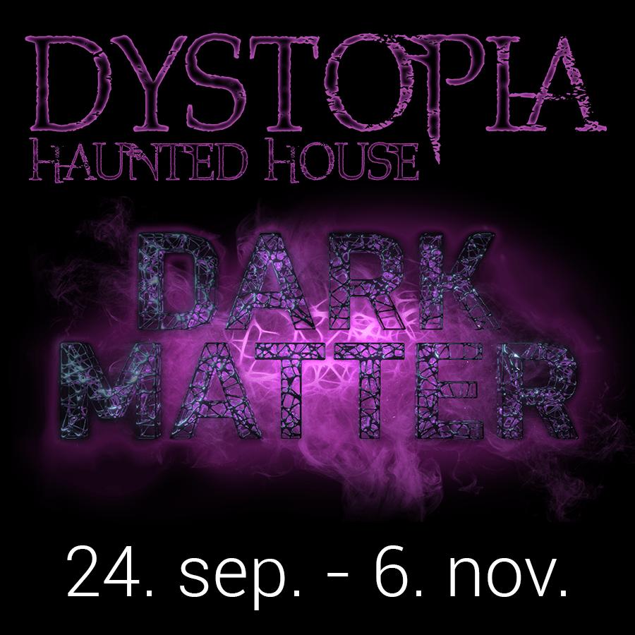 Haunted House 2021 - Dark Matter event knap