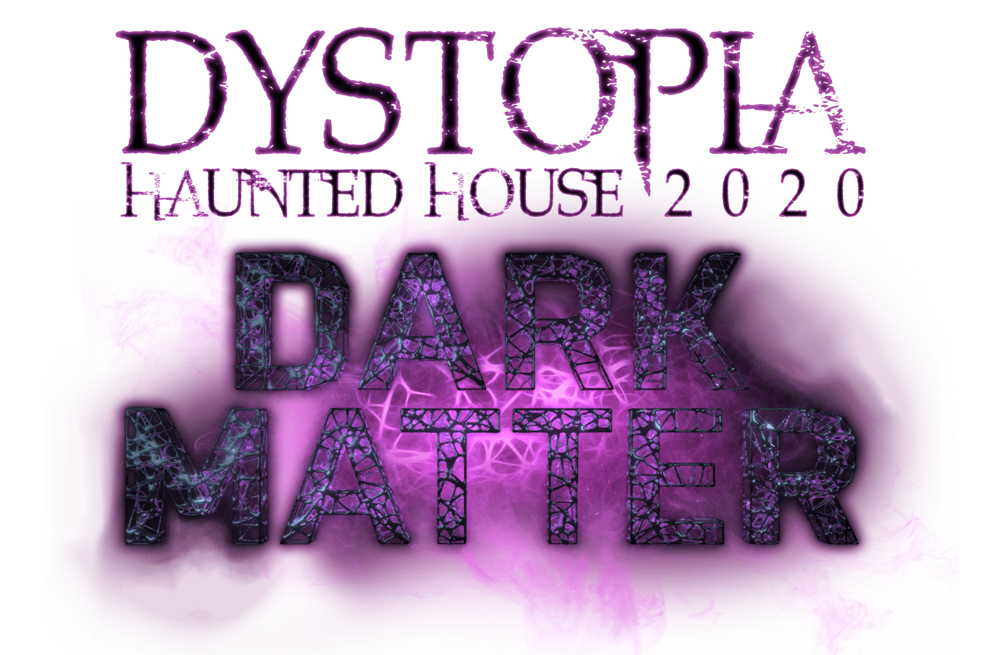 Dystopia Haunted House 2020 - Dark Matter