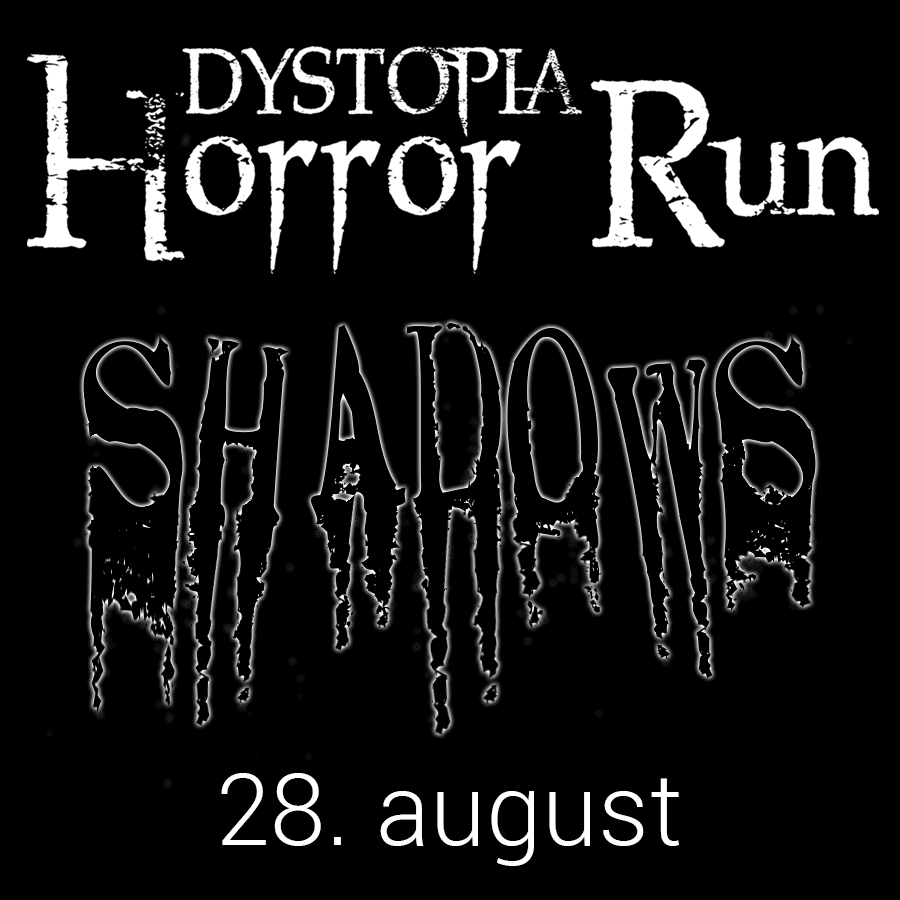 DYSTOPIA Horror Run - Shadows event-knap