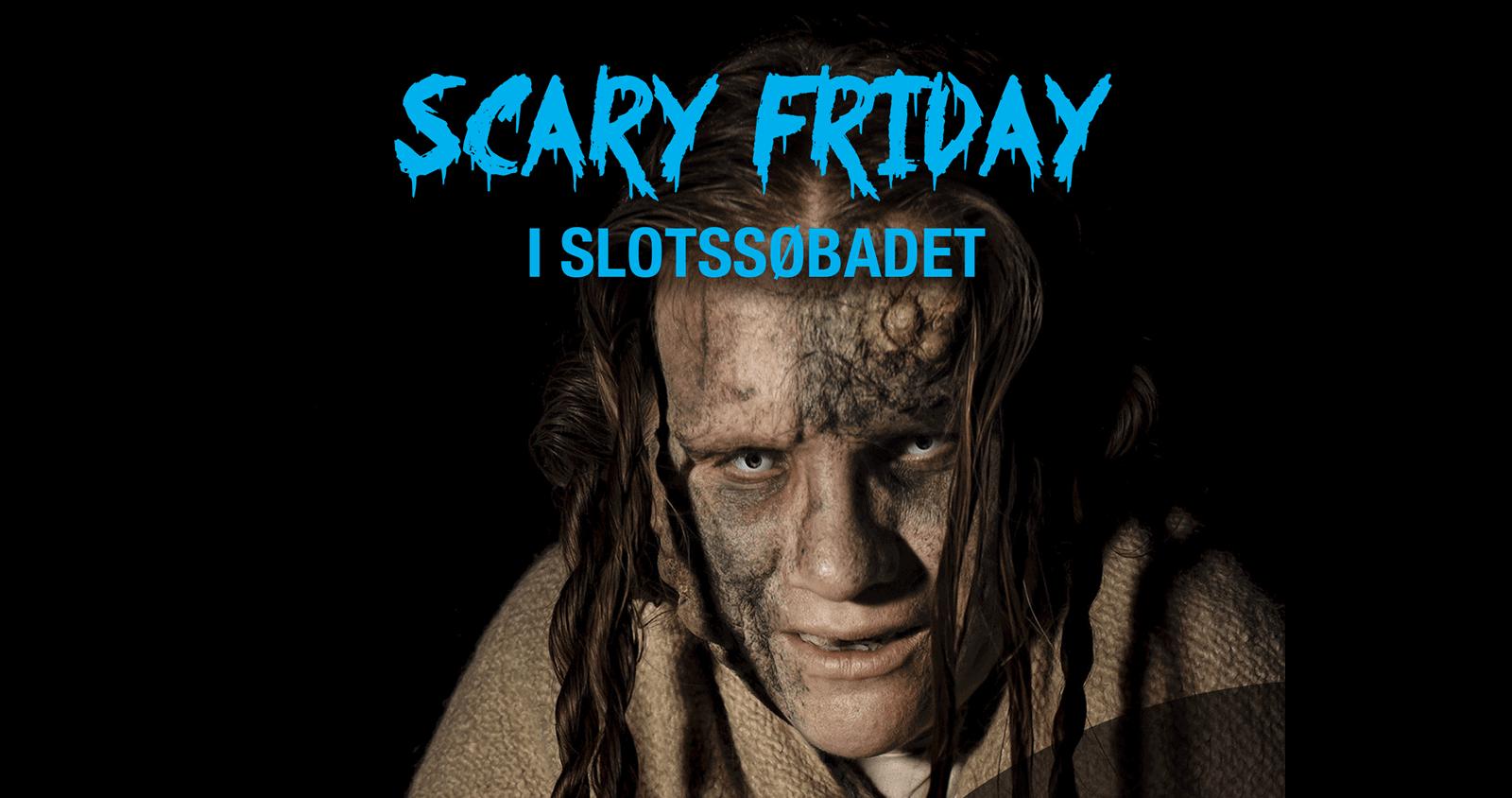 Scary Friday i SlotssøBadet