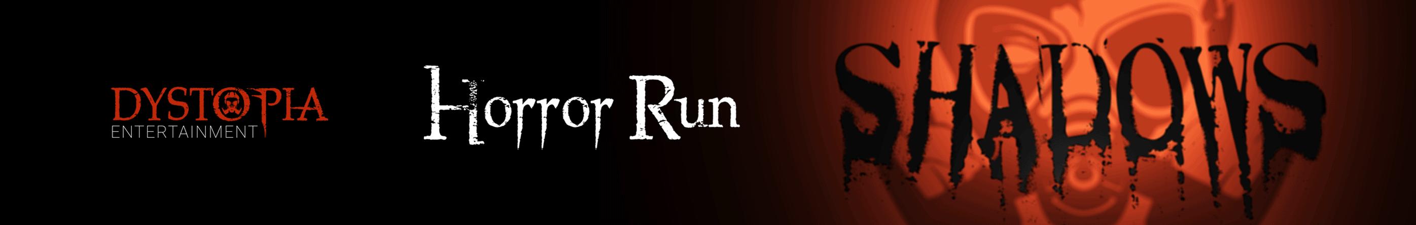 DYSTOPIA Horror Run - Shadows